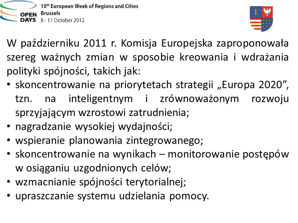 W październiku 2011 r. Komisja Europejska zaproponowała szereg ważnych zmian w sposobie kreowania i wdrażania polityki spójności, takich jak:
