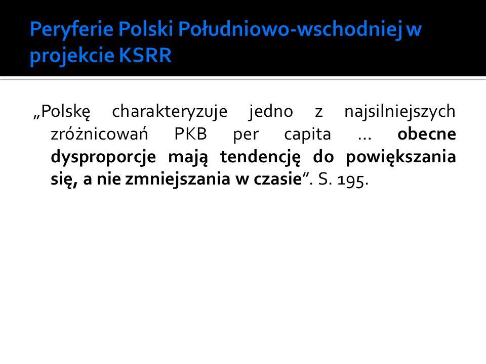 Peryferie Polski Południowo-wschodniej w projekcie KSRR