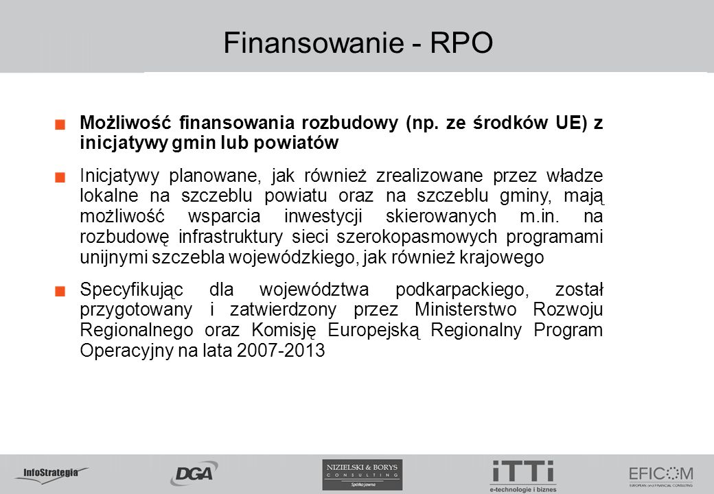 5.02.09 Finansowanie - RPO. Możliwość finansowania rozbudowy (np. ze środków UE) z inicjatywy gmin lub powiatów.