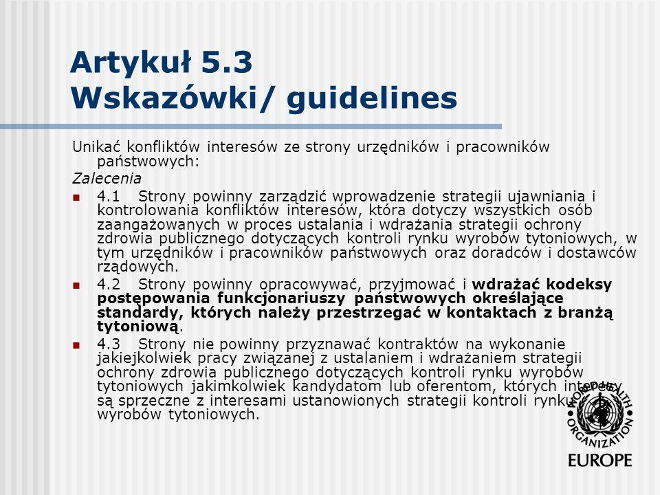 Artykuł 5.3 Wskazówki/ guidelines