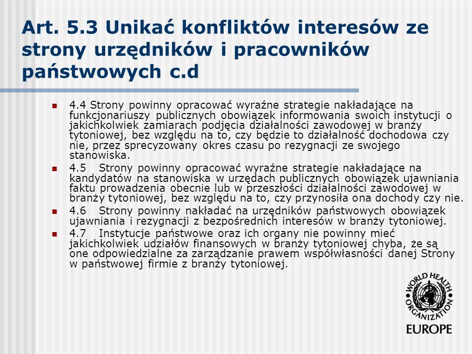 Art. 5.3 Unikać konfliktów interesów ze strony urzędników i pracowników państwowych c.d