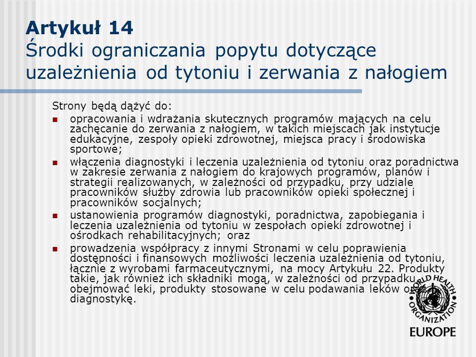 Artykuł 14 Środki ograniczania popytu dotyczące uzależnienia od tytoniu i zerwania z nałogiem