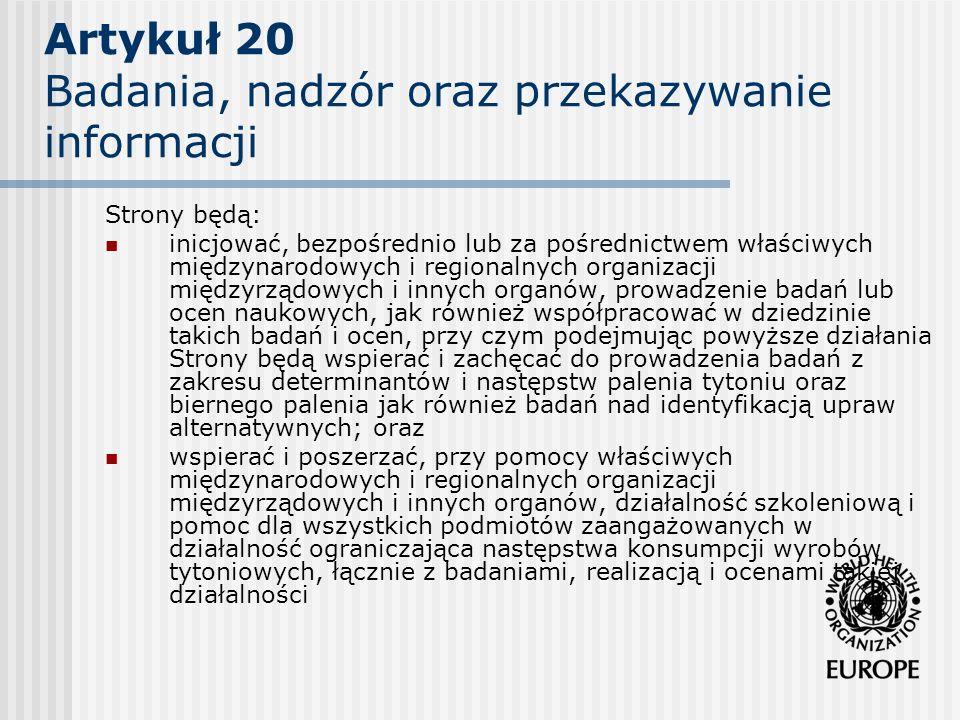 Artykuł 20 Badania, nadzór oraz przekazywanie informacji
