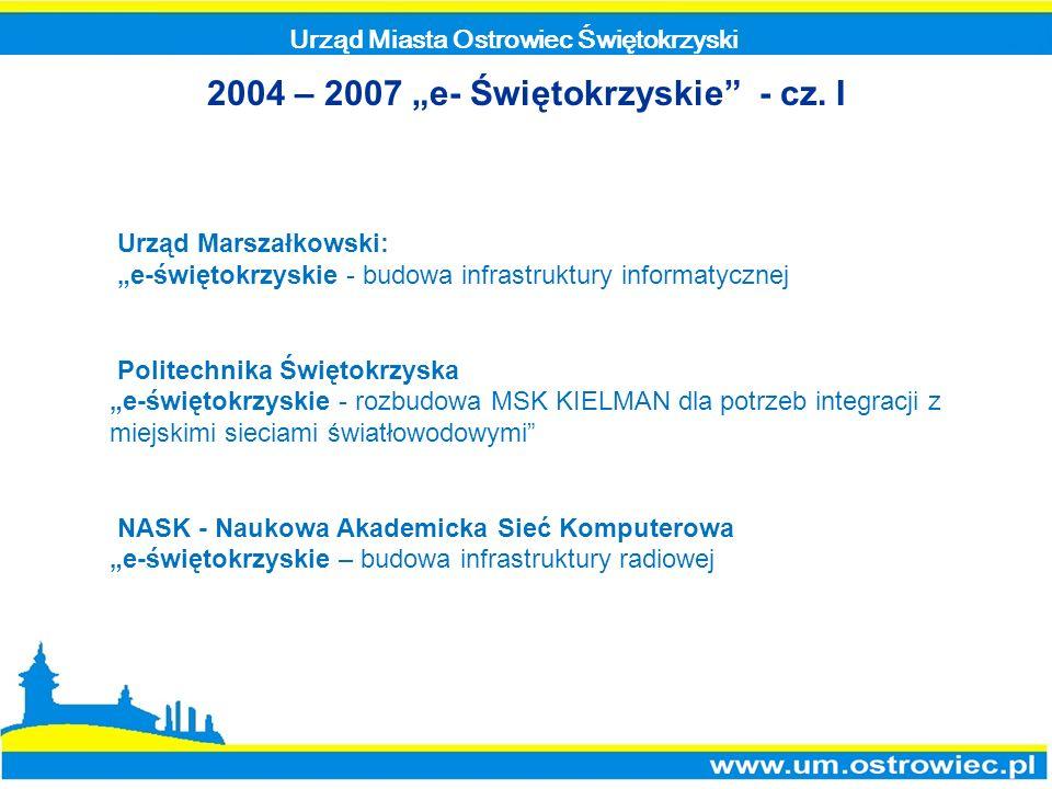 """2004 – 2007 """"e- Świętokrzyskie - cz. I"""
