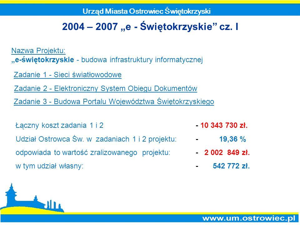 """2004 – 2007 """"e - Świętokrzyskie cz. I"""
