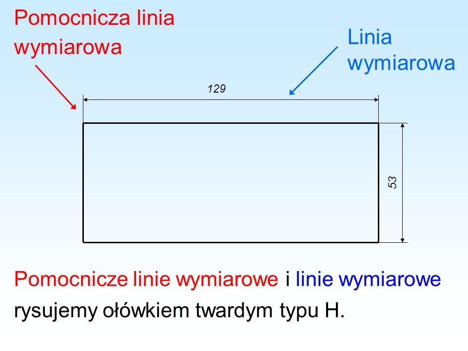 Pomocnicza linia wymiarowa Linia wymiarowa