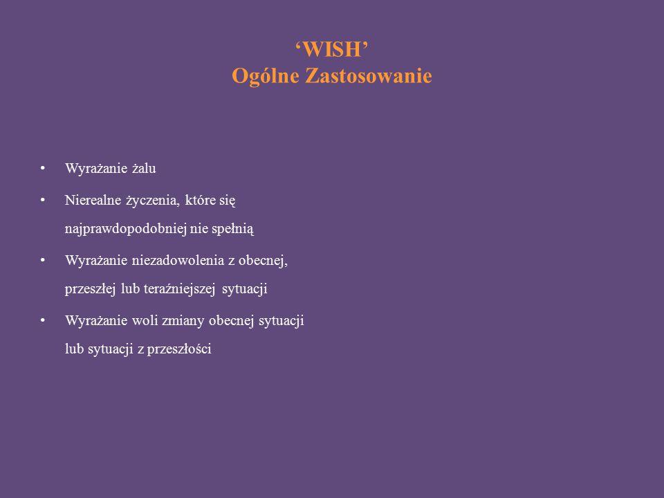 'WISH' Ogólne Zastosowanie