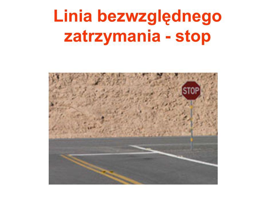 Linia bezwzględnego zatrzymania - stop
