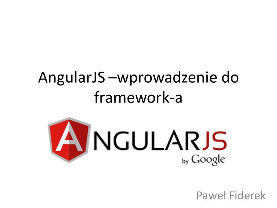 AngularJS –wprowadzenie do framework-a
