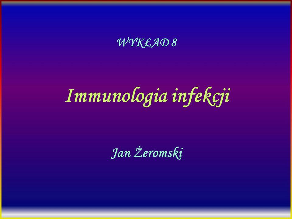 Immunologia infekcji Jan Żeromski