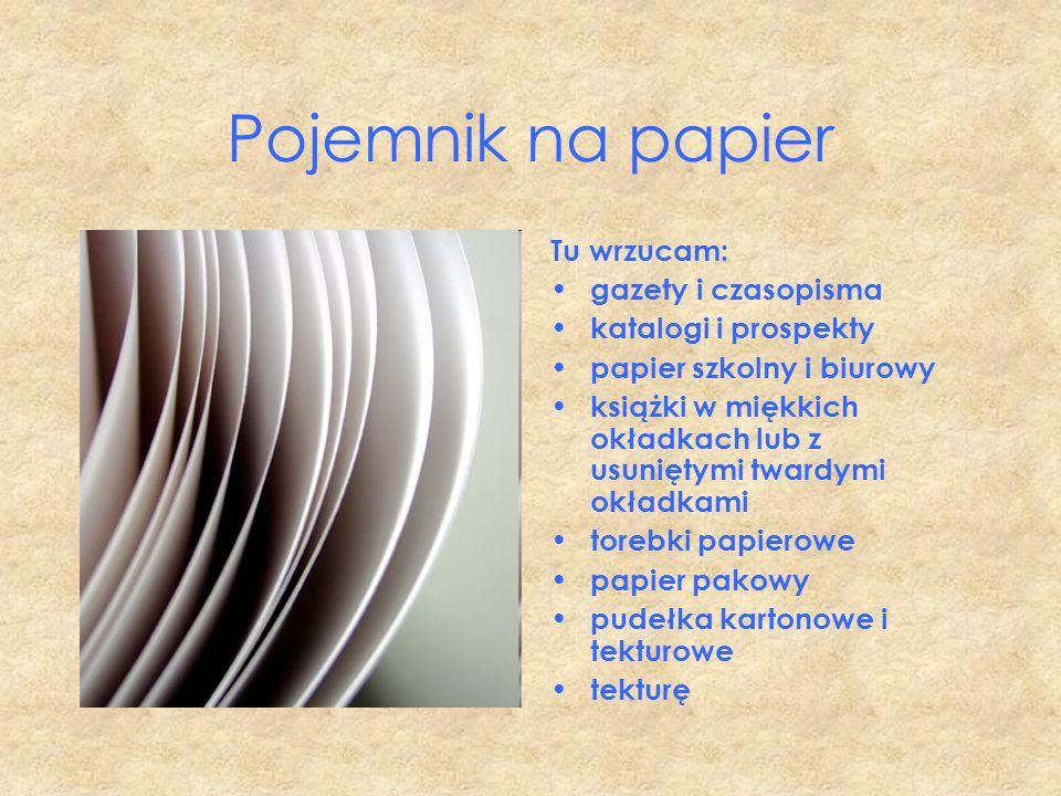 Pojemnik na papier Tu wrzucam: gazety i czasopisma