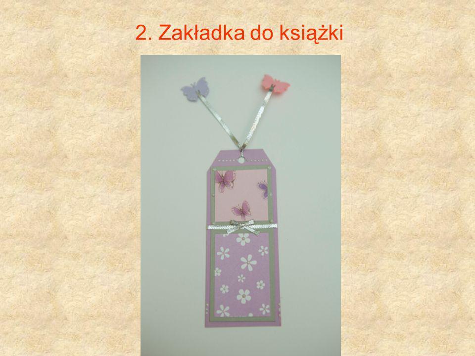 2. Zakładka do książki