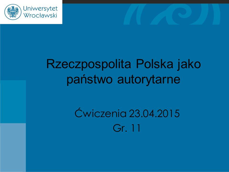 Rzeczpospolita Polska jako państwo autorytarne