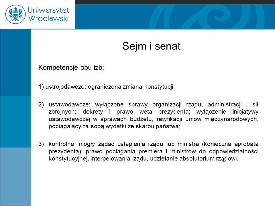 Sejm i senat Kompetencje obu izb: