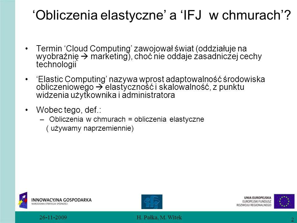 'Obliczenia elastyczne' a 'IFJ w chmurach'