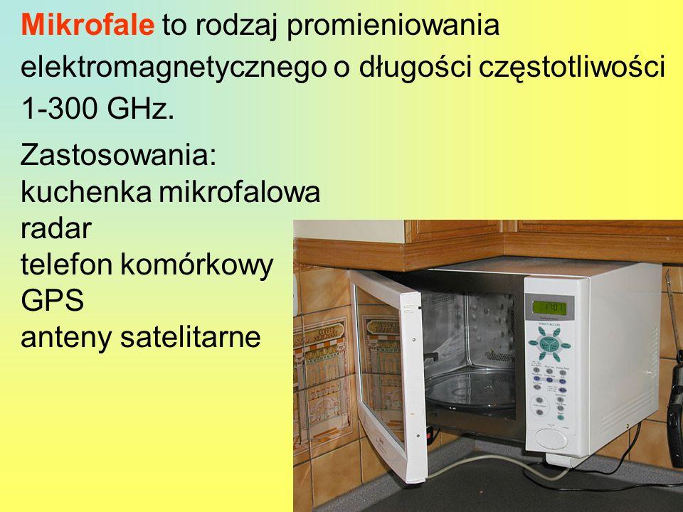 Mikrofale to rodzaj promieniowania elektromagnetycznego o długości częstotliwości 1-300 GHz.