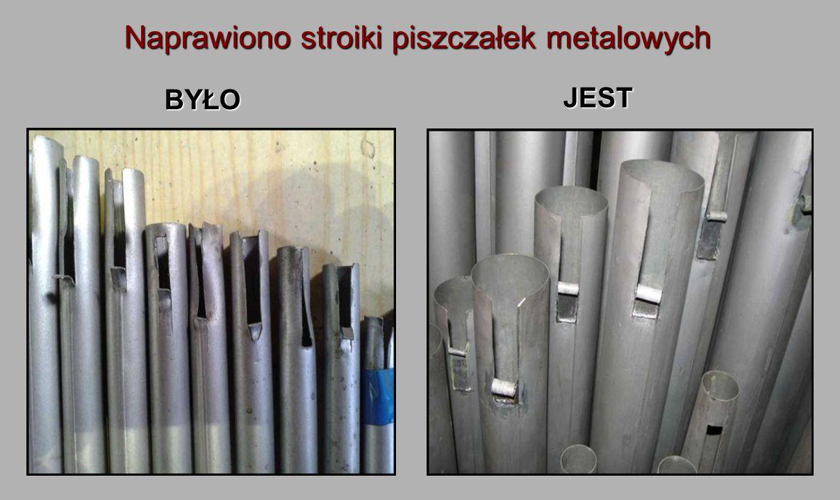 Naprawiono stroiki piszczałek metalowych