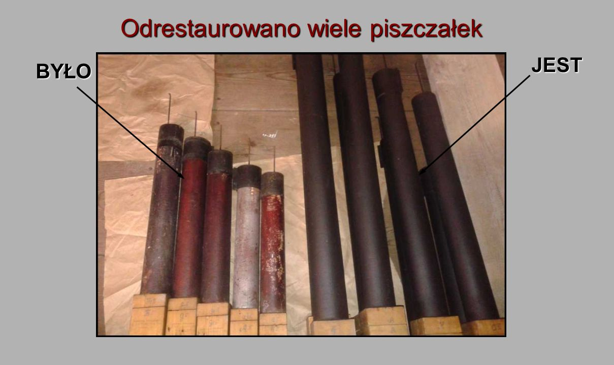 Odrestaurowano wiele piszczałek