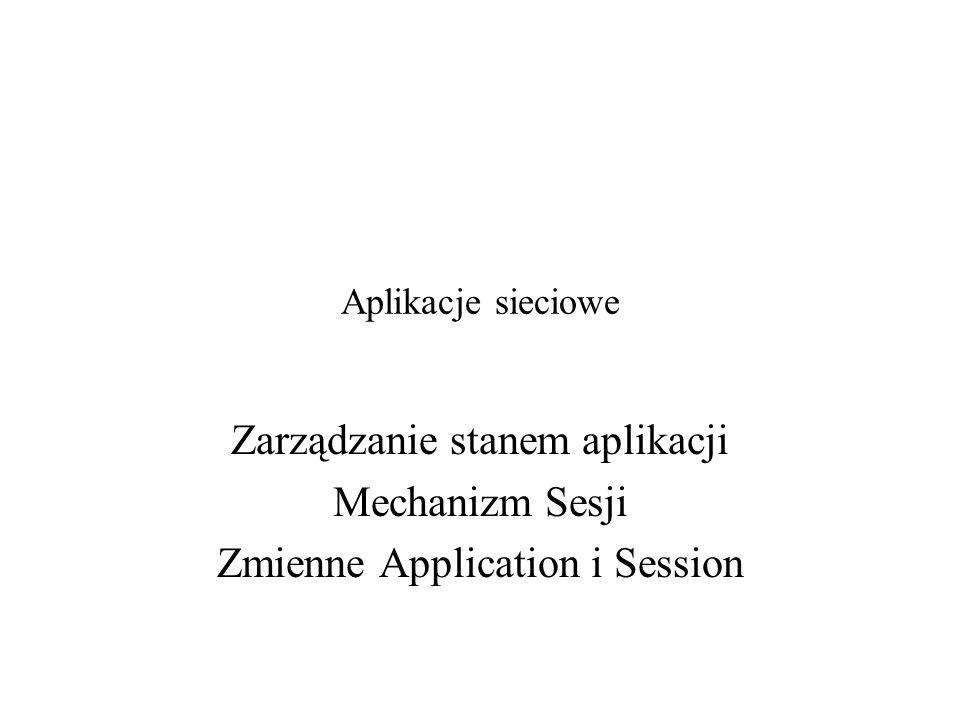 Zarządzanie stanem aplikacji Mechanizm Sesji