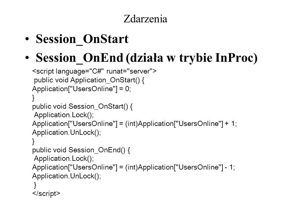 Session_OnEnd (działa w trybie InProc)