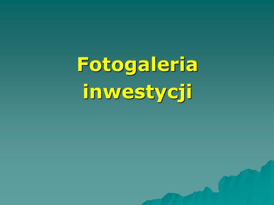 Fotogaleria inwestycji