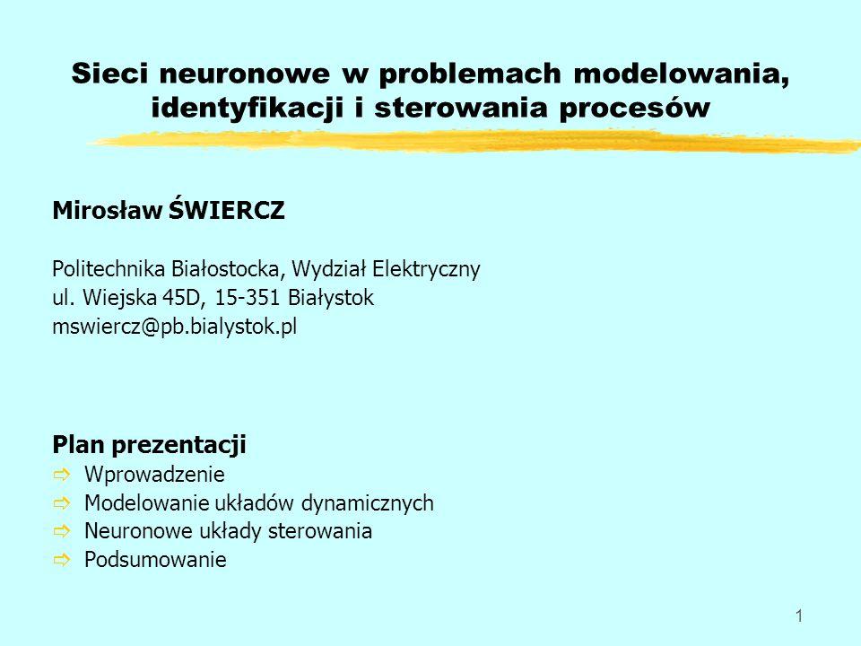 Sieci neuronowe w problemach modelowania, identyfikacji i sterowania procesów