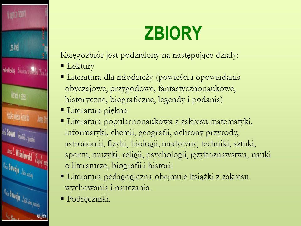 ZBIORY Księgozbiór jest podzielony na następujące działy: Lektury