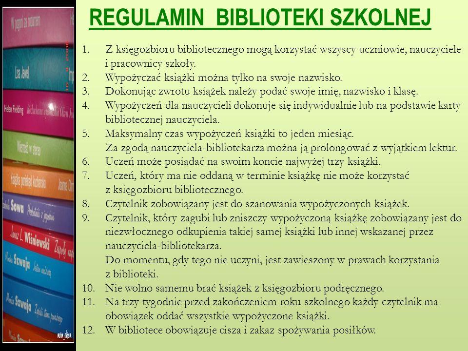 REGULAMIN BIBLIOTEKI SZKOLNEJ
