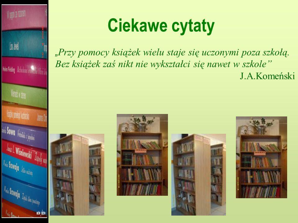 """Ciekawe cytaty """"Przy pomocy książek wielu staje się uczonymi poza szkołą. Bez książek zaś nikt nie wykształci się nawet w szkole"""