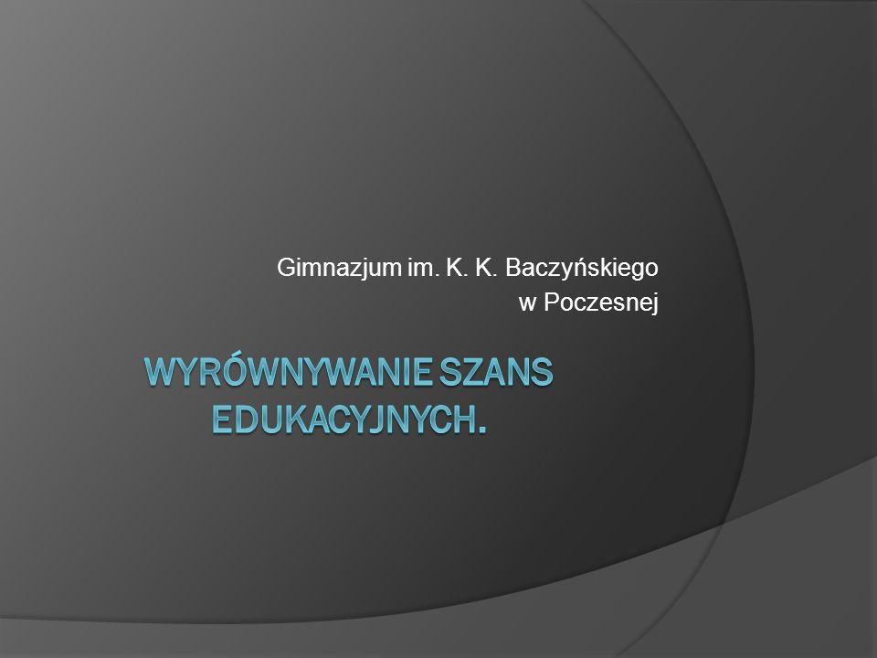 Wyrównywanie szans edukacyjnych.