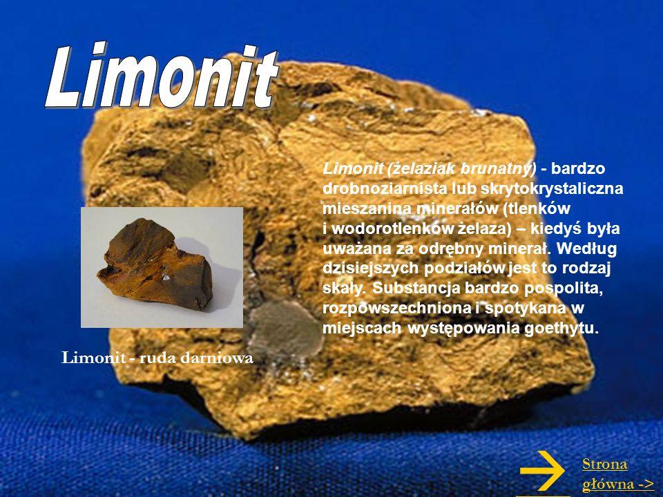  Limonit Limonit - ruda darniowa