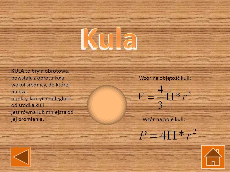 Kula KULA to bryła obrotowa, powstała z obrotu koła wokół średnicy, do której należą. punkty, których odległość od środka kuli.