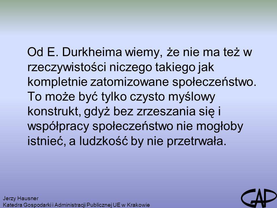 Od E. Durkheima wiemy, że nie ma też w rzeczywistości niczego takiego jak kompletnie zatomizowane społeczeństwo. To może być tylko czysto myślowy konstrukt, gdyż bez zrzeszania się i współpracy społeczeństwo nie mogłoby istnieć, a ludzkość by nie przetrwała.