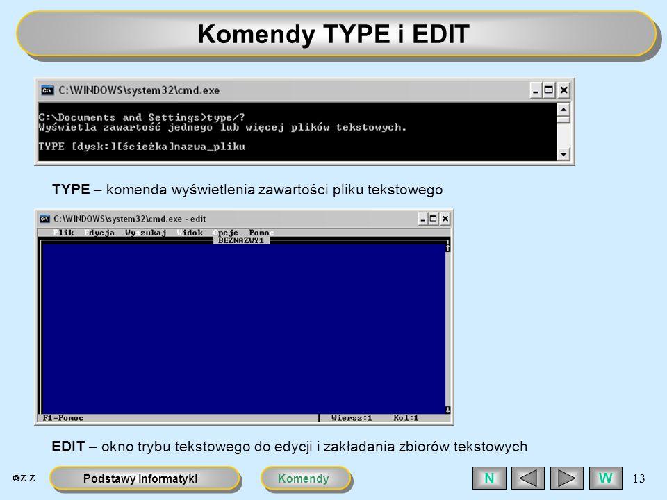 Komendy TYPE i EDITTYPE – komenda wyświetlenia zawartości pliku tekstowego.