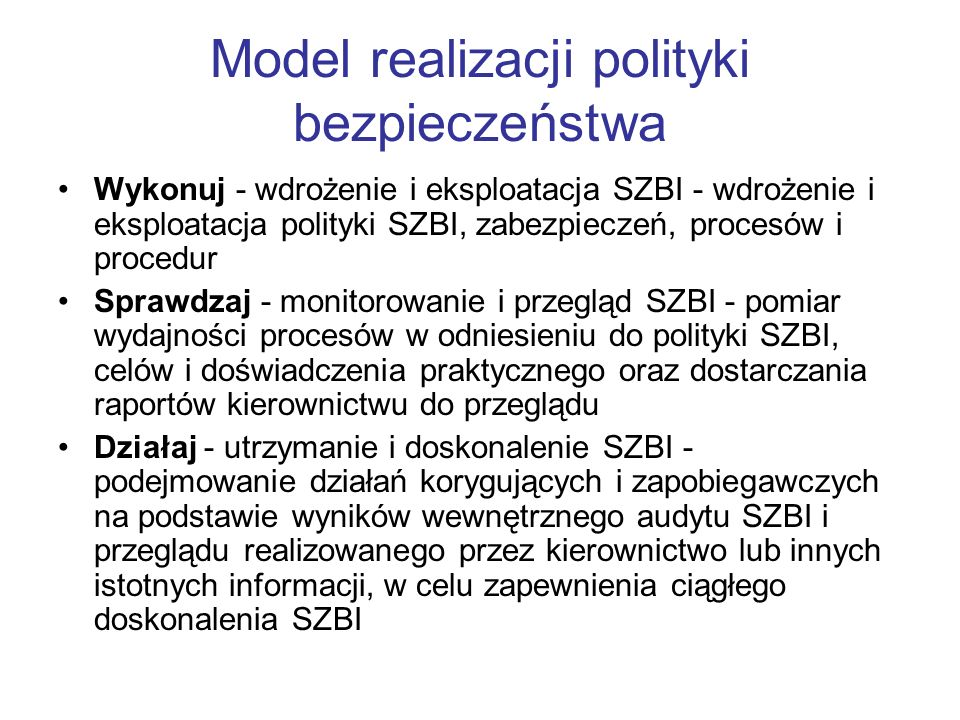 Model realizacji polityki bezpieczeństwa