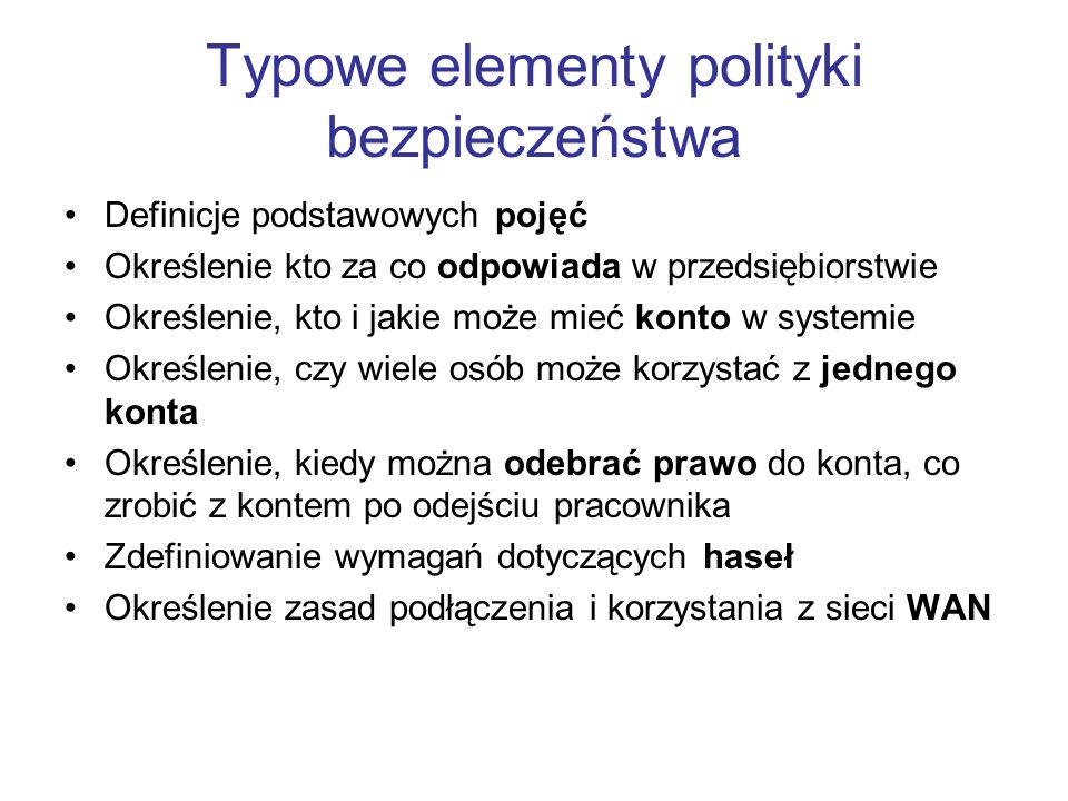 Typowe elementy polityki bezpieczeństwa