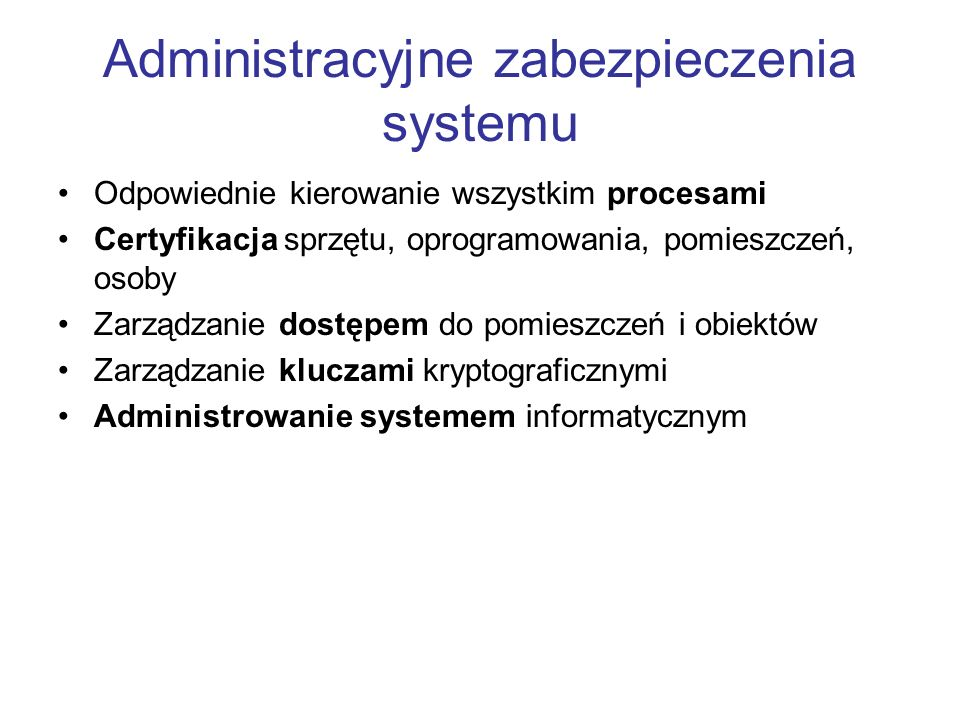 Administracyjne zabezpieczenia systemu