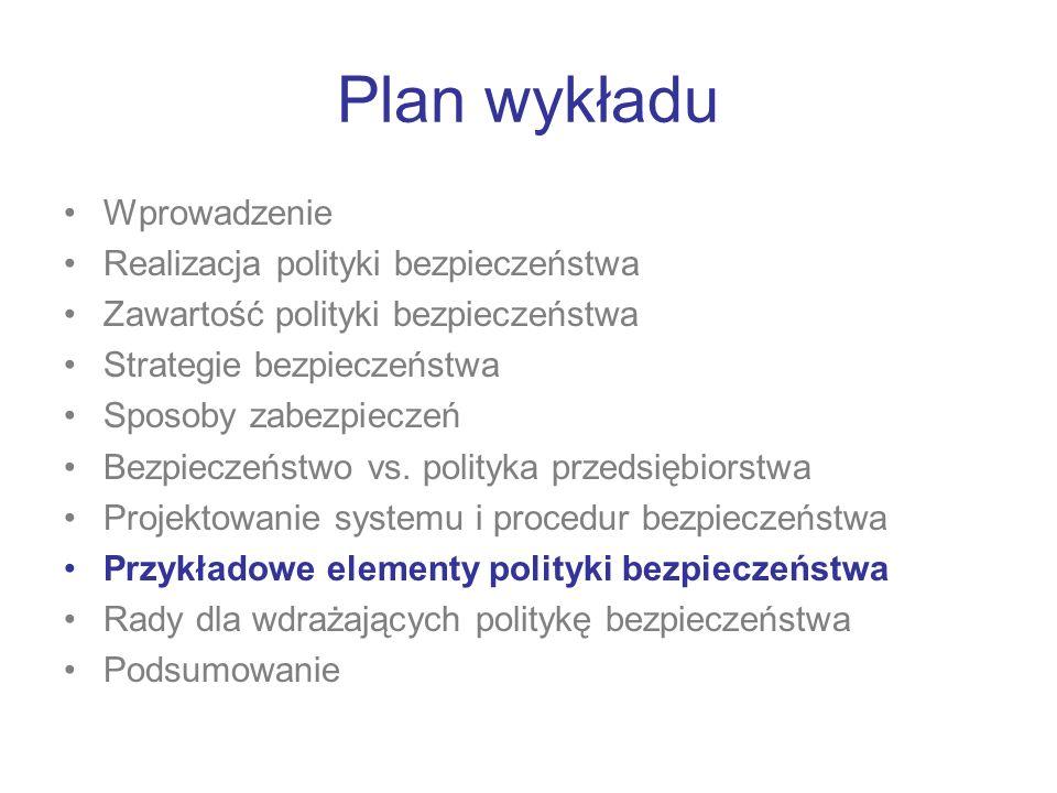 Plan wykładu Wprowadzenie Realizacja polityki bezpieczeństwa
