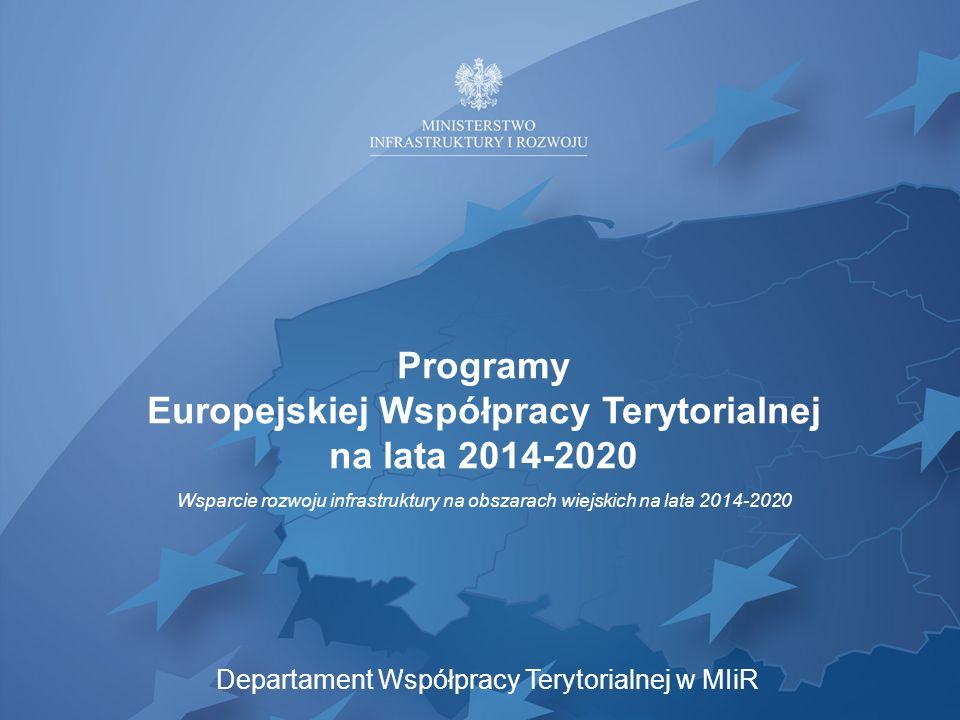 Europejskiej Współpracy Terytorialnej na lata 2014-2020