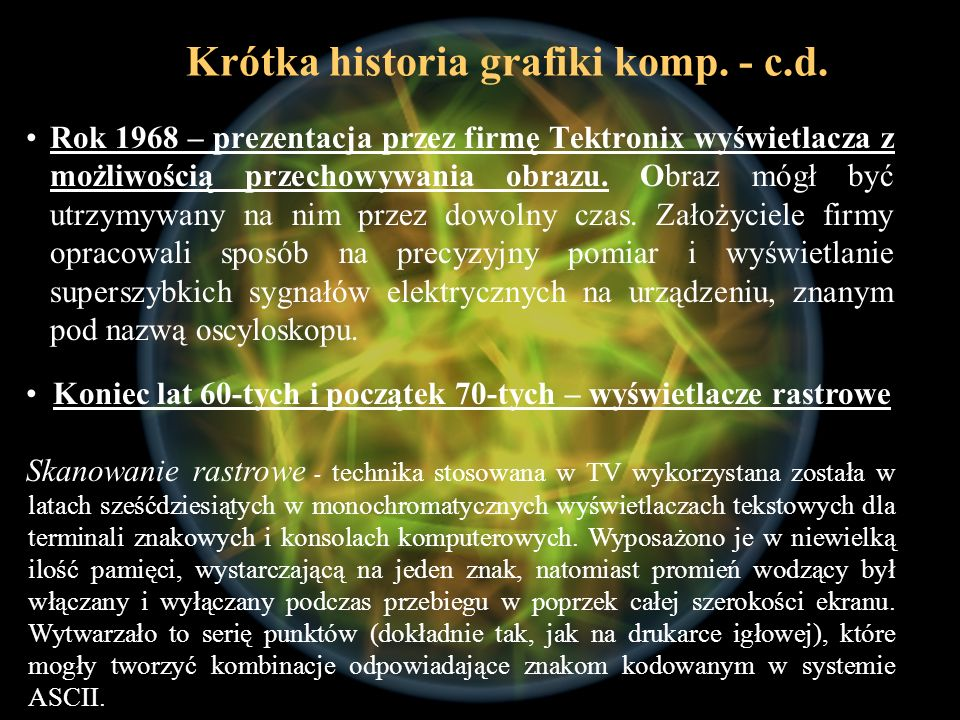 Krótka historia grafiki komp. - c.d.