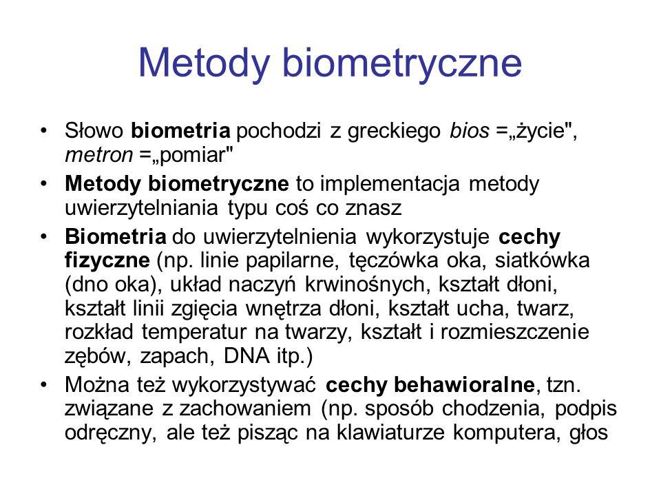 """Metody biometryczne Słowo biometria pochodzi z greckiego bios =""""życie , metron =""""pomiar"""