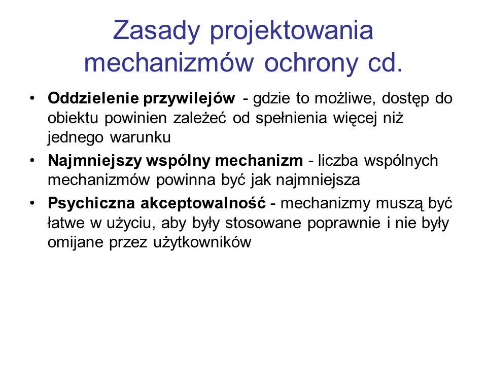 Zasady projektowania mechanizmów ochrony cd.