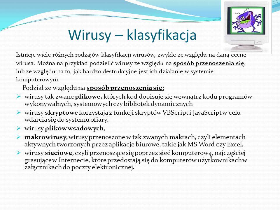Wirusy – klasyfikacja Podział ze względu na sposób przenoszenia się: