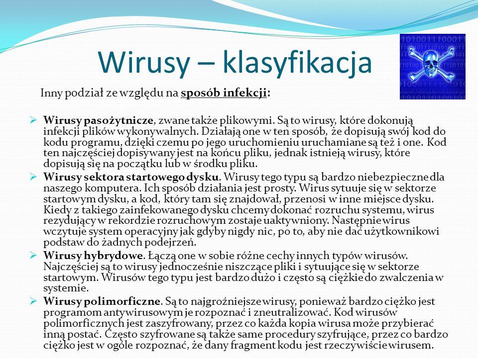 Wirusy – klasyfikacja Inny podział ze względu na sposób infekcji:
