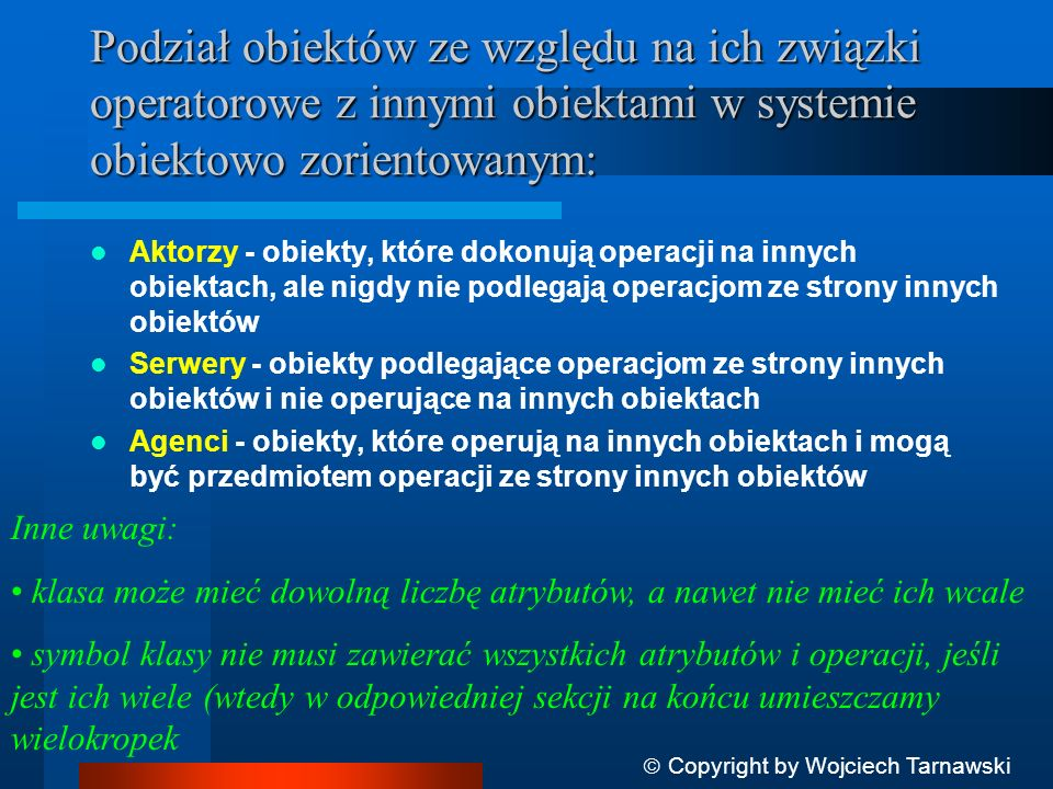 Podział obiektów ze względu na ich związki operatorowe z innymi obiektami w systemie obiektowo zorientowanym: