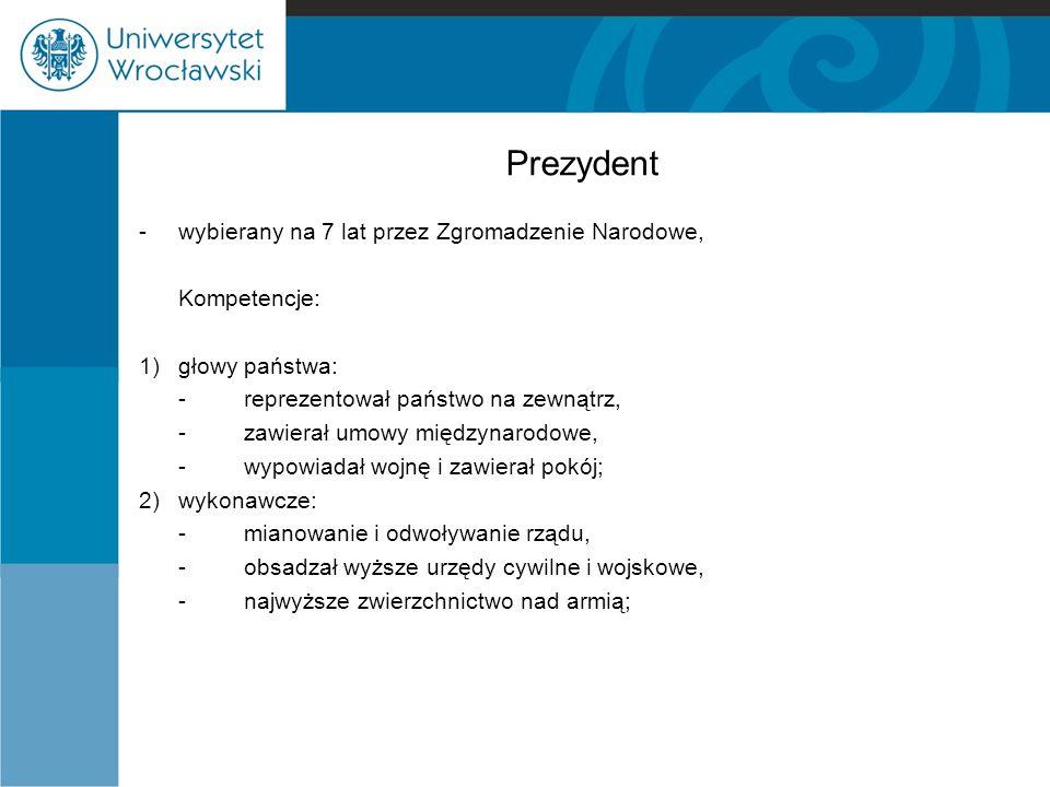 Prezydent - wybierany na 7 lat przez Zgromadzenie Narodowe,