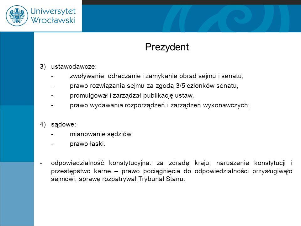 Prezydent 3) ustawodawcze: