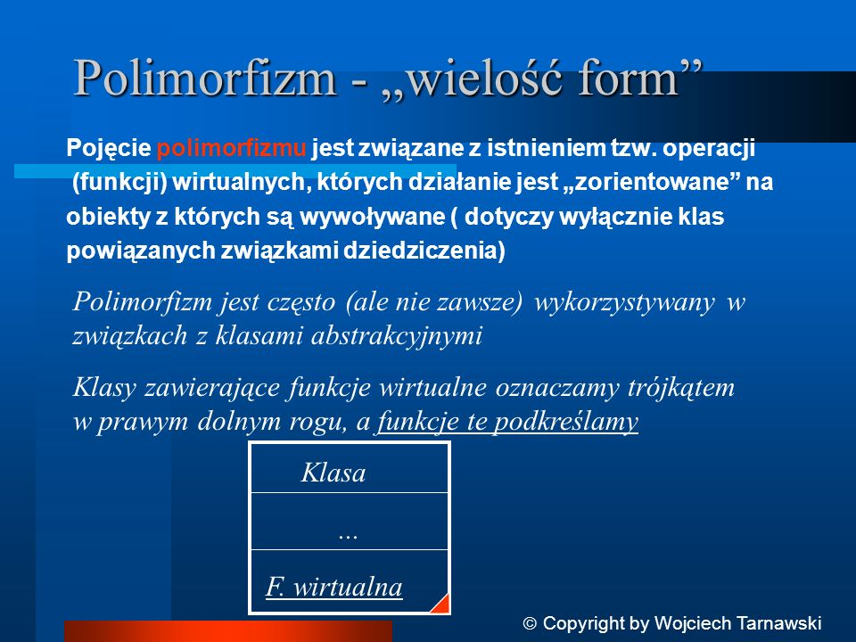 """Polimorfizm - """"wielość form"""