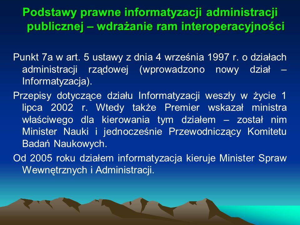 Podstawy prawne informatyzacji administracji publicznej – wdrażanie ram interoperacyjności