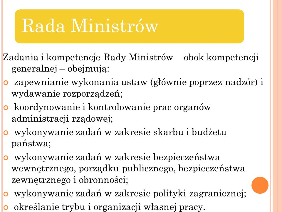 koordynowanie i kontrolowanie prac organów administracji rządowej;